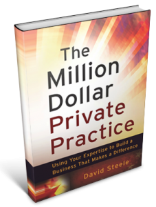 Get this book! The Million Dollar Private Practice